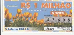 Brasil - 2010 - PRIMAVERA - Billetes De Lotería