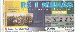 Brasil - 2010 - 7 DE SETEMBRO INDEPENDENCIA DO BRASIL - Billetes De Lotería