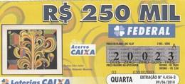Brasil - 2010 - SAO JOAO - ALDEMIR MARTINS - Billetes De Lotería