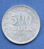Allemagne -  500 Mark 1923 A - Km # 36  -- état  SUP - [ 3] 1918-1933 : Republique De Weimar