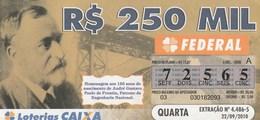 Brasil - 2010 - HOMENAGEM 150 ANOS NASCIMENTO ANDRE GUSTAVO PAULO DE FRONTIN - Billetes De Lotería