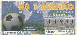 Brasil - 2010 - 19 DE JULHO DIA DO FUTEBOL - Billetes De Lotería