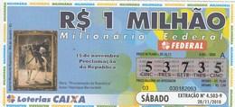 Brasil - 2010 - 15 DE NOVEMBRO PROCLAMAÇAO DA REPUBLICA - OBRA - AUTOR HENRIQUE BERNARDELLI - Billetes De Lotería