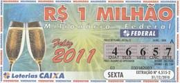 Brasil - 2010 - FELIZ 2011 - Billetes De Lotería