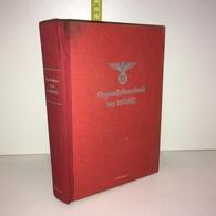 ORGANISATIONSBUCH DER NSDAP 7. Auflage 1943 Der Reichsorganisationsleiter Ww2 39-45 III° Reich - ZZ-6101 - Livres, BD, Revues