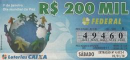 Brasil - 2010 - 1º DE JANEIRO DIA MUNDIAL DE PAZ - Billetes De Lotería