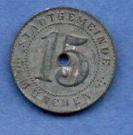 Munchen  -  15 Pfennig 1918  -  état  TTB - Monétaires/De Nécessité