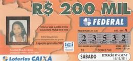 Brasil - 2011 - DESAPARECIDOS - RESESAP - (5 BILLETES) - Billetes De Lotería