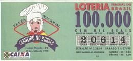 Brasil - 1998 - FESTA NACIONAL CARNEIRO NO BURACO - CAMPO MOURAO - PR - 19 DE JULHO DE 1998 - Billetes De Lotería