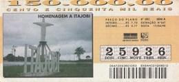 Brasil - 1998 - HOMANAGEM A ITAJOBI - Billetes De Lotería