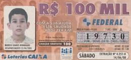 Brasil - 2008 - DESAPARECIDOS - REDESAP (3 BILLETES) - Billetes De Lotería
