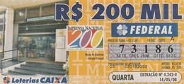 Brasil - 2008 - IMPRESA NACIONAL 200 ANOS DE HISTORIA OFICIAL - Billetes De Lotería