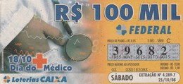 Brasil - 2008 - 18/10 DIA DO MEDICO - Billets De Loterie