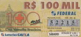Brasil - 2008 - 100 ANOS CRUZ VERMELHA BRASILEIRA - Billetes De Lotería