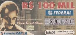 Brasil - 2008 - HOMENAGEM 125 ANOS NASCIMENTO ESCRITO - Gibran Khalil Gibran - Billetes De Lotería