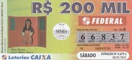 Brasil - 2012 - OBRA MULATA - AUTRO WALDYR MATTOS - Billetes De Lotería