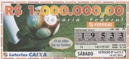 Brasil - 2012 - 19 DE JULHO DIA DO FUTEBOL - Billetes De Lotería