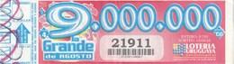 URUGUAY 2010 - LA GRANDE DE AGOSTO - Billetes De Lotería