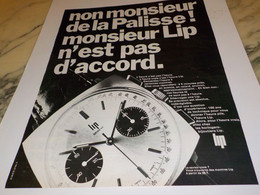 ANCIENNE PUBLICITE NON MONSIEUR DE LA PALISE MONTRE LIP  1968 - Habits & Linge D'époque