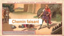 Chromo Chocolaterie D'AIGUEBELLE - CLOVIS Et Le Vase De SOISSONS - Scans Recto Verso - Aiguebelle