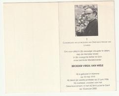 Doodsprentje Broeder Virgil VAN WIELE Hamme 1919 Gent 2000 Congregatie Broeders Onze Lieve Vrouw Van Lourdes Priester - Andachtsbilder
