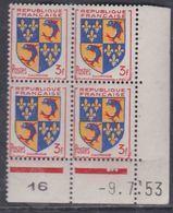France N° 954 XX Armoiries Provinces : Dauphiné  En Bloc De 4 Coin Daté Du 9 . 7 . 53 ; 3 Pts Blancs, Sans Ch., TB - Coins Datés