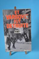 Et Varsovie Fut Détruite - Henri Michel - Livres