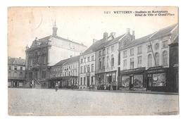 Wetteren Stadhuis En Marktplaats Hotel De Ville Et Grand Place 112/1 1921 Zeldzaam Rare Uitg Van Nieuwenhuyse - Wetteren