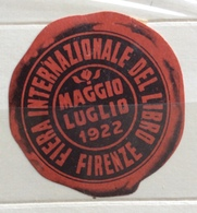 FIRENZE 1922  FIERA UINTERNAZIONALE DEL LI BRO  SIGILLO GOMMATO BEN CONSERVATO - Francobolli