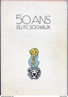 Football. LES 50 ANS DU F.C. SOCHAUX - Livres