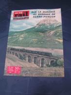 Vie Du Rail 1958 676 SERRE PONCON SAVINES PRUNeRES CHORGES TARASCON BEAUCAIRE BOURVIL RAPPAZ REBUFFAT NIMES - Eisenbahnen & Bahnwesen