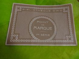 Album Alphabets Varies Et Frises-sujets Divers-bibliotheque D M C Point De Marque 1ere Serie  20.5x14 Cm Environ - Loisirs Créatifs