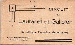 91Md   05 Lautaret Et Galibier Carnet Complet De 12 Cpa - Frankreich