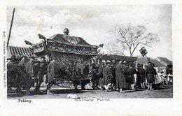 Peking - Leichenzug Funeral En 1904 - Chine