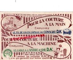 59- LILLE- RARE BUVARD POUR LA COUTURE A LA MAIN- FIL DE LIN AU CONSCRIT- LE CABLE A L' ASTRE D' OR-IMPRIMERIE LEFEBVRE- - Textile & Clothing