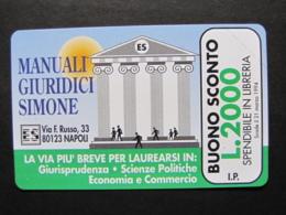 ITALIA 2306 C&C - SIMONE LA VIA PIU' BREVE - SMAGNETIZZATA NUOVA PERFETTA - Italia