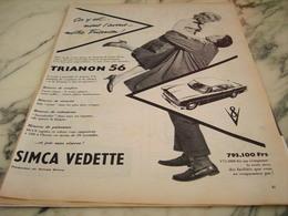 ANCIENNE PUBLICITE TRIANON 56 VOITURE VEDETTE DE SIMCA 1955 - Voitures