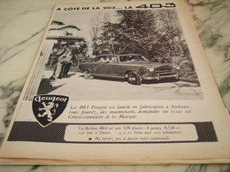 ANCIENNE PUBLICITE A COTE DE LA 203 LA 403 AUTOMOBILE  PEUGEOT  1955 - Voitures