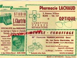 41- BLOIS-RARE GRAND BUVARD PHARMACIE LACHAUD-OPTIQUE-PHARMACIEN -STUDIO PHOTO J. CHARTRIN-FRANCOIS VANDECASTEELE - Produits Pharmaceutiques
