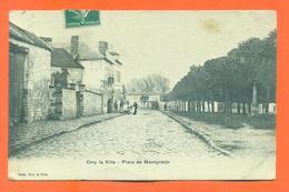 "CPA  60 Orry La Ville "" Place De Montgresin "" - Andere Gemeenten"