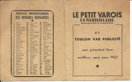 Calendrier 1961 Le Petit Varois, La Marseillaise TOULON VAR PUBLICITE, Plié En Deux, Recto Verso, 99 X 159 Mm Déplié. - Sin Clasificación
