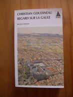 Regard Sur La Gaule - Recueil D'articles - History