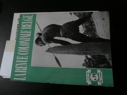 La Revue Coloniale Belge 79 (15/01/1949) : Congo, Lulua, Cotonco, Lukenie, - Boeken, Tijdschriften, Stripverhalen