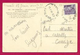 Correspondance Sur CPA - Débâcle De Juin 1940 - Pli Posté Le Samedi 15 Juin Et Réceptionné Le 11 Juillet - Marcophilie (Lettres)