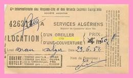 TICKET DE LOCATION  D UNE COUVERTURE  Dans La Cie Internationale De Wagons Lits Et Des Grands Express Européens Algerien - World