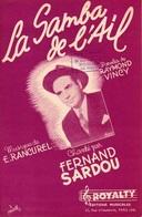 PARTITION FERNAND SARDOU - LA SAMBA DE L'AIL - 1952 - EXC ETAT - - Autres