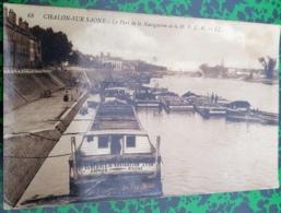 71 - Saone-et-Loire - Carte-Photo CHALON-SUR-SAONE - Port De La Cie De Navigation H. P. L. M. - Chalon Sur Saone