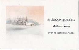 DE LEZIGNAN CORBIERES MEILLEURS VOEUX POUR LA NOUVELLE ANNEE  - PTE CARTE PAYSAGE   - VOYAGEE - New Year