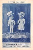88 - Vittel - MESDAMES CHAZOT Dans Leurs Poupées Vivantes - Belle Scène De Marionnettes - Vittel Contrexeville