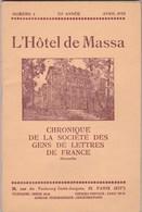 Ancien Journal L Hotel De Massa Avril 1935 Chronique De La Société Des Gens De Lettres De France - Historische Dokumente
